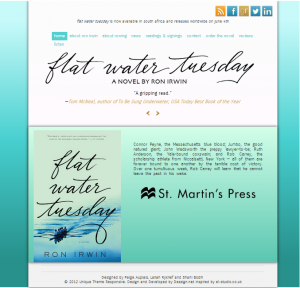 Responsive site for Ron Irwin's novel, Flatwater Tuesday. Designed by Lailah Ryklief, Paige Aupiais and Shani Bodill